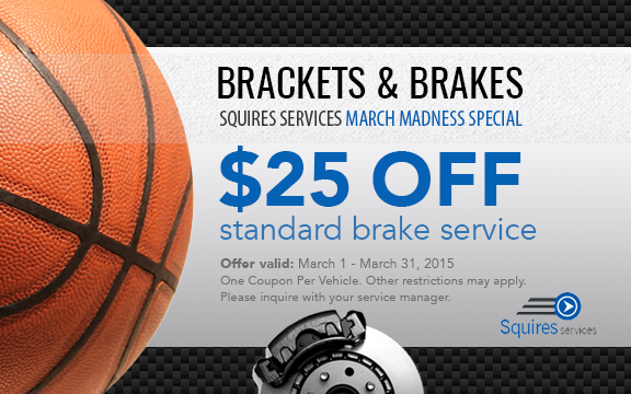 Brakes & Brackets - Squires Services Special Offer for March Madness